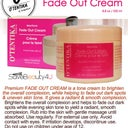 This is the fade cream I use. It is a natural product